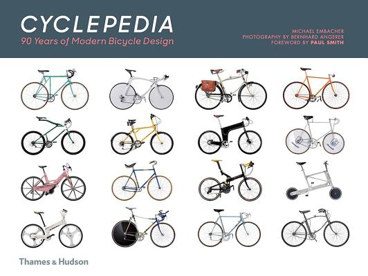 Cyclepedia: 90 Years of Modern Bicycle Design Cover Image