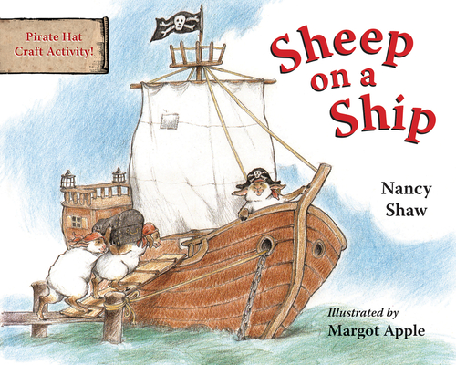 Sheep on a Ship board book (Sheep in a Jeep) Cover Image