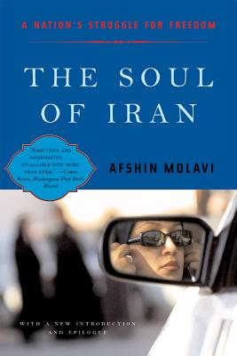 The Soul of Iran: A Nation's Journey to Freedom Cover Image