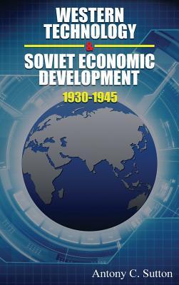 Western Technology and Soviet Economic Development 1930 to 1945 (Hardcover)  | Sparta Books