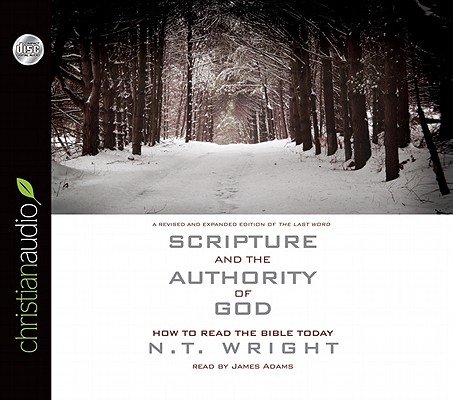 Scripture and the Authority of God: How to Read the Bible Today Cover Image