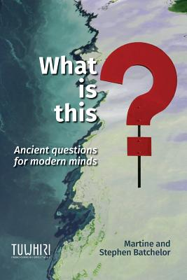 What is this?: Ancient questions for modern minds Cover Image