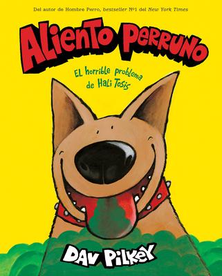 Aliento perruno (Dog Breath) Cover Image