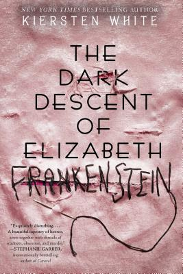 The Dark Descent of Elizabeth Frankenstein Cover Image