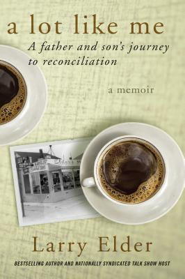 A Lot Like Me: A Father and Son's Journey to Reconciliation Cover Image