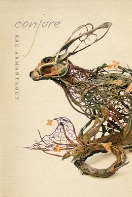 Conjure (Wesleyan Poetry) Cover Image
