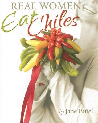 Real Women Eat Chiles Cover