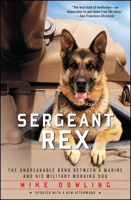Sergeant Rex: The Unbreakable Bond Between a Marine and His Military Working Dog Cover Image