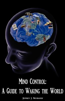 Mind Control: A Guide to Waking the World Cover Image