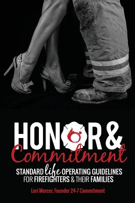 Honor & Commitment: Standard Life Operating Guidelines for Firefighters & Their Families Cover Image