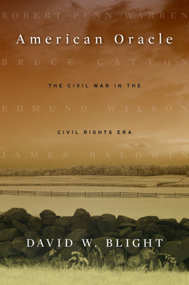 American Oracle: The Civil War in the Civil Rights Era Cover Image