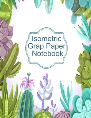 Isometric Graph Paper Notebook: Graphic Paper Composition Notepad (.28