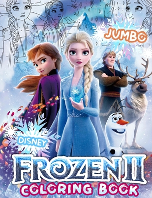 Frozen 2 Coloring Book: Frozen Supreme Coloring Book Based on 2019 Frozen 2 Movie Cover Image