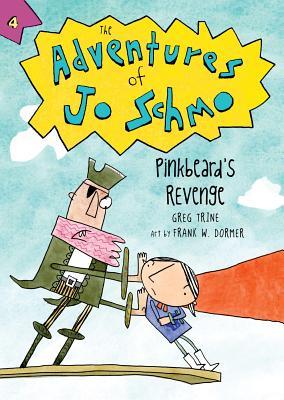 Cover for Pinkbeard's Revenge (The Adventures of Jo Schmo #4)