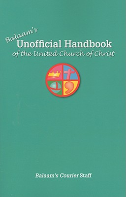 Balaam's Unofficial Handbook of the United Church of Christ Cover Image