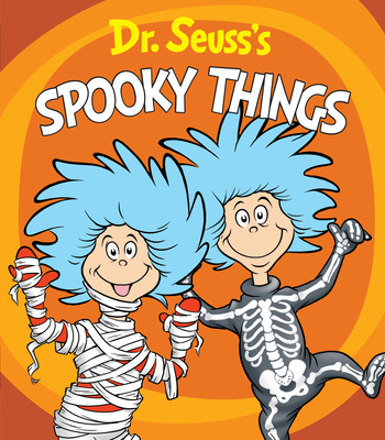 Dr. Seuss's Spooky Things (Dr. Seuss's Things Board Books) Cover Image