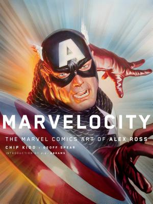 Marvelocity: The Marvel Comics Art of Alex Ross (Pantheon Graphic Novels) Cover Image