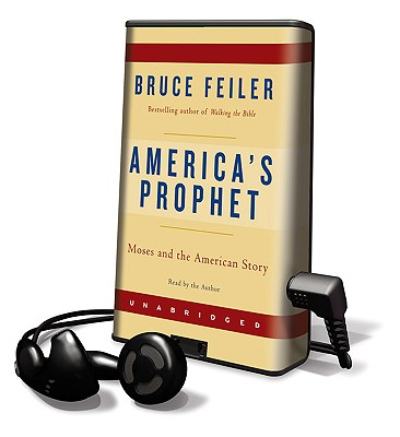 America's Prophet: Moses and the American Story [With Earbuds] Cover Image