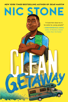 Clean Getaway Nic Stone, Crown Books for Young Readers, $16.99,