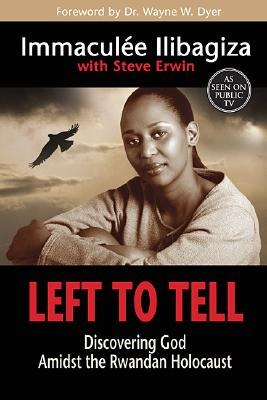 Left to Tell: Discovering God Amidst the Rwandan Holocaust Cover Image