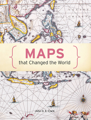 Maps That Changed the World Cover Image