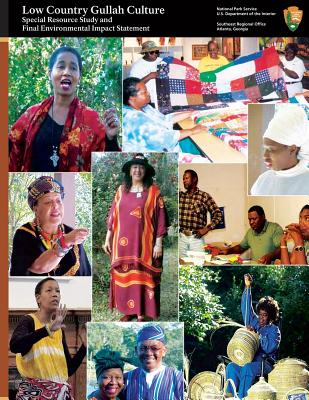 Low Country Gullah Culture: Special Resource Study and Final Environmental Impact Statement Cover Image