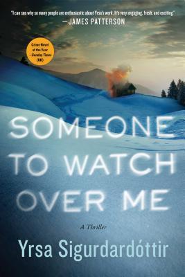 Someone to Watch Over Me: A Thriller (Thora Gudmundsdottir #5) Cover Image