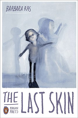The Last Skin (Penguin Poets) Cover Image