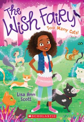 Too Many Cats! (The Wish Fairy #1) Cover Image