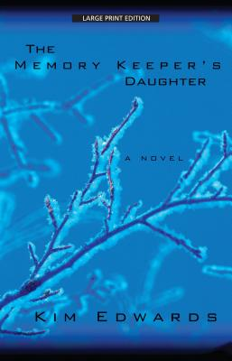 The Memory Keeper's Daughter (Thorndike Paperback Bestsellers) Cover Image