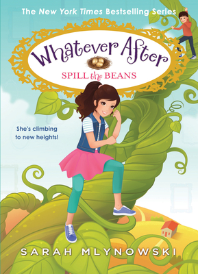 Spill the Beans (Whatever After #13) Cover Image