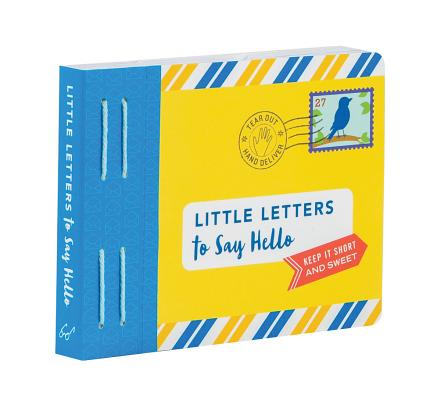 Little Letters to Say Hello: (Letters to Open When, Thinking of You Letters, Long Distance Family Letters) Cover Image