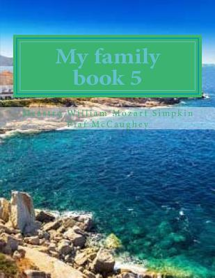 My family book 5: My masterpiece book 5 (My Life #5) Cover Image