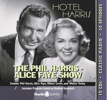 The Phil Harris-Alice Faye Show: Hotel Harris Cover Image