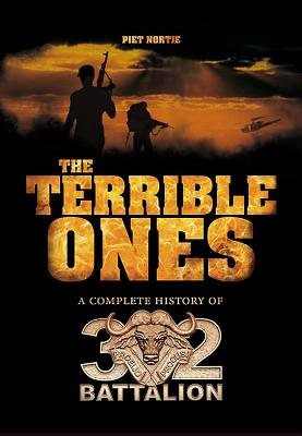 The Terrible Ones: The Complete History of 32 Battalion Cover Image