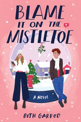 Blame It on the Mistletoe cover