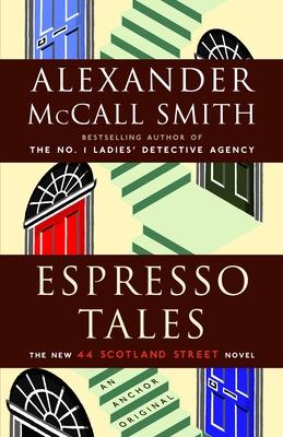 Espresso Tales: 44 Scotland Street Series (2) Cover Image
