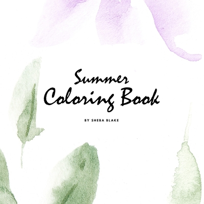 Summer Coloring Book for Young Adults and Teens (8.5x8.5 Coloring Book / Activity Book) Cover Image