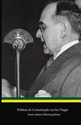 Políticas de Comunicação Na Era Vargas Cover Image