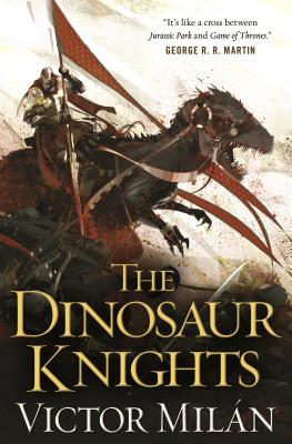The Dinosaur Knights (The Dinosaur Lords #2) Cover Image