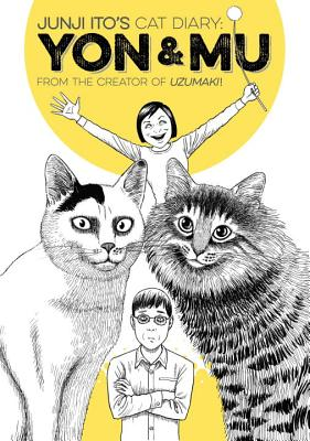 Junji Ito's Cat Diary: Yon & Mu Cover Image