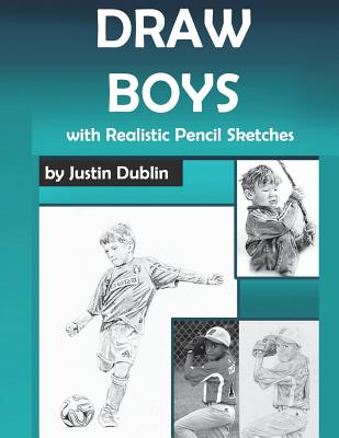Draw Boys: With Realistic Pencil Sketches Cover Image