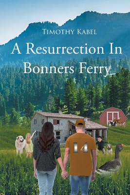 A Resurrection In Bonners Ferry Cover Image
