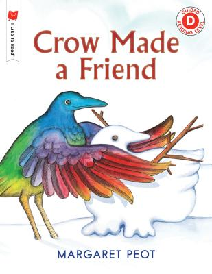 Cover for Crow Made a Friend (I Like to Read)