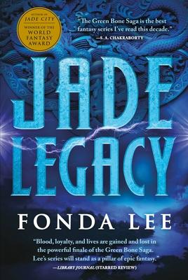 Jade Legacy (The Green Bone Saga #3) Cover Image