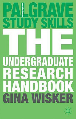 The Undergraduate Research Handbook (Palgrave Study Skills) Cover Image
