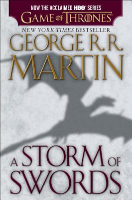 A Storm of Swords (HBO Tie-in Edition): A Song of Ice and Fire: Book Three Cover Image