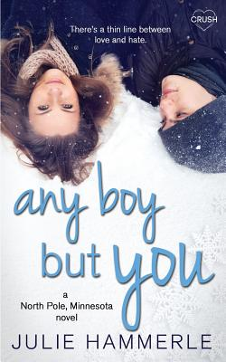 Cover for Any Boy But You