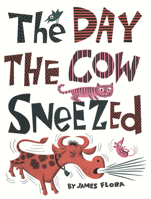 Cover for The Day the Cow Sneezed