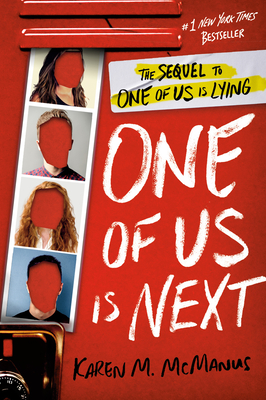 One of Us Is Next: The Sequel to One of Us Is Lying Cover Image